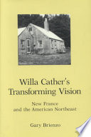 Willa Cather s Transforming Vision