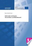 Informelle technische Vorschriften und Wettbewerb