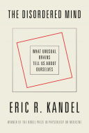 The Disordered Mind : physiology or medicine for his foundational research into...