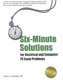 Six minute Solutions for Electrical and Computer PE Exam Problems