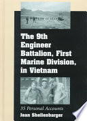 The 9th Engineer Battalion, First Marine Division, in Vietnam