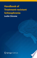 Handbook of Treatment resistant Schizophrenia