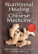 Nutritional Healing with Chinese Medicine Treasures Of Chinese Medicine Food Can Be The