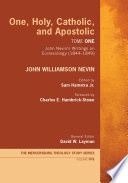 One, Holy, Catholic, and Apostolic, Tome 1