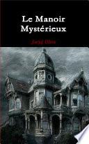 Le Manoir Mystérieux