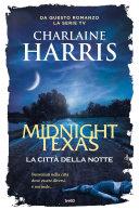 Midnight Texas  la citt   della notte