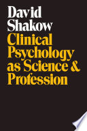 Clinical psychology as science and profession  a forty year odyssey