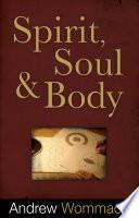 Spirit, Soul, and Body PDF