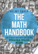 The Math Handbook for Students with Math Difficulties  Dyscalculia  Dyslexia or ADHD