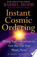 Instant Cosmic Ordering