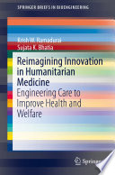Reimagining Innovation In Humanitarian Medicine