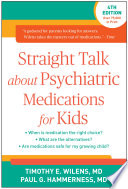 Straight Talk About Psychiatric Medications For Kids Fourth Edition