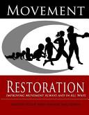 Movement Restoration