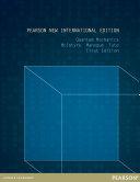 Quantum Mechanics  Pearson New International Edition