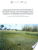 Improving The Productivity And Sustainability Of Rice Wheat Systems Of The Indo Gangetic Plains A Synthesis Of Nars Irri Partnership Research