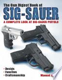 The Gun Digest Book of Sig Sauer