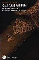 Gli assassini  La setta segreta dei sacri killer dell islam