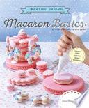 Creative Baking Macaron Basics