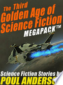 The Third Golden Age Of Science Fiction Megapack Tm Poul Anderson