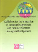 Guidelines for the Integration of Sustainable Agriculture and Rural Development Into Agricultural Policies