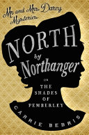 North By Northanger : and prescience and suspense and...
