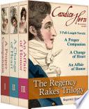 The Regency Rakes Trilogy Boxed Set