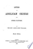 Letters On Anglican Orders And Other Matters