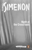 Night at the Crossroads Georges Simenon S Sensational Tale Of