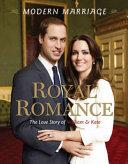 Royal Romance  Modern Marriage