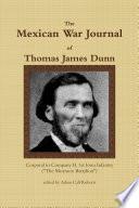 The Mexican War Journal of Thomas James Dunn