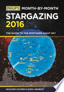 Philip s Month By Month Stargazing 2016