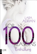For 100 Reasons   Enth  llung