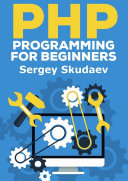 Php Programming For Beginners Key Programming Concepts How To Use Php With Mysql And Oracle Databases Mysqli Pdo