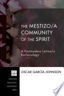 The Mestizo a Community of the Spirit