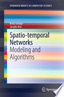 Spatio temporal Networks