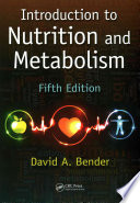Introduction to Nutrition and Metabolism  Fifth Edition