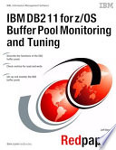 IBM DB2 11 for z OS Buffer Pool Monitoring and Tuning