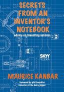 Secrets from an Inventor s Notebook