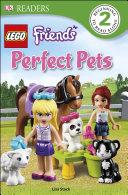 Dk Readers L2 Lego Friends Perfect Pets