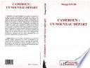 Cameroun : un nouveau départ