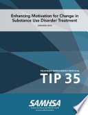 Tip 35 Enhancing Motivation For Change In Substance Use Disorder Treatment Updated 2019