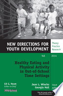 Healthy Eating And Physical Activity In Out Of School Time Settings