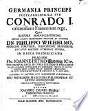 Resp  Germania princeps postcarolingica sub Conrado I   orientalium Francorum rege     Pr  s  J  P  Ludewig
