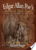 Edgar Allan Poe s Annotated Short Stories