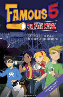 Famous 5 on the Case  Case File 2  The Case of the Plant That Could Eat Your House Max Are The Children Of The Four Kids