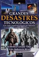 Grandes desastres tecnol  gicos