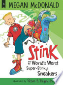 Stink and the World s Worst Super Stinky Sneakers  Book  3