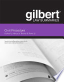 Gilbert Law Summary on Civil Procedure