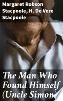 The Man Who Found Himself  Uncle Simon  Book PDF