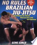 No Rules Brazilian Jiu Jitsu